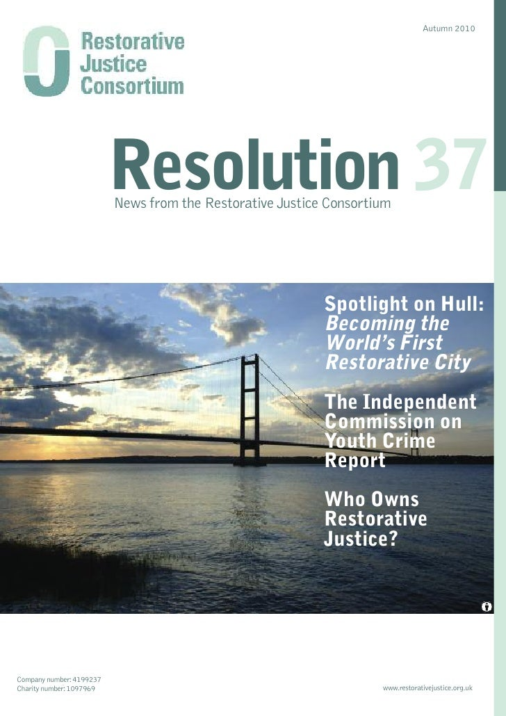 Autumn 2010                               Resolution 37                           News from the Restorative Justice Consor...