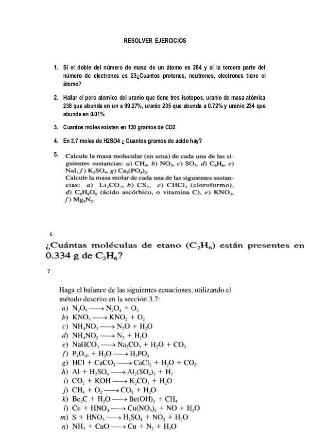 RESOLVER EJERCICIOS     1. Si el doble del número de masa de un átomo es 284 y si la tercera parte del        número de el...