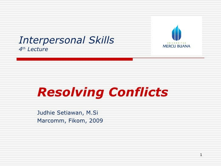 Interpersonal Skill, Resolving Conflicts