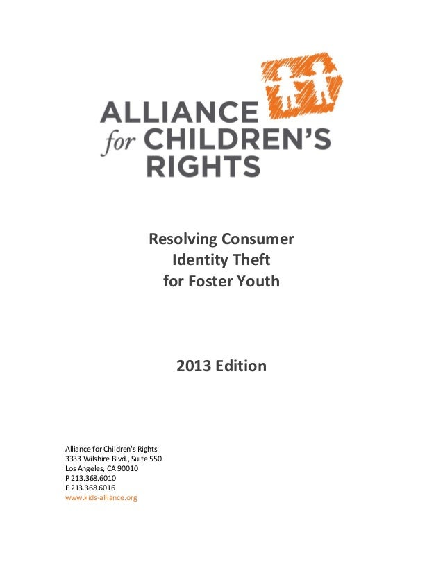 Resolving Consumer Identity Theft for Foster Youth 2013 Edition