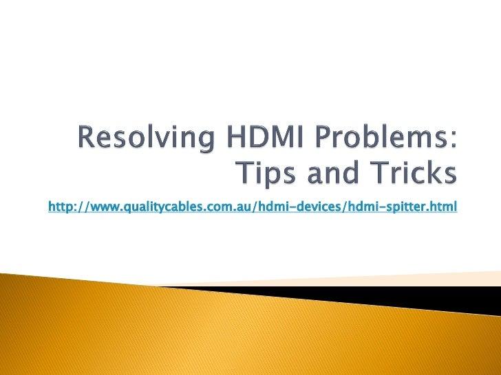 Resolving hdmi problems