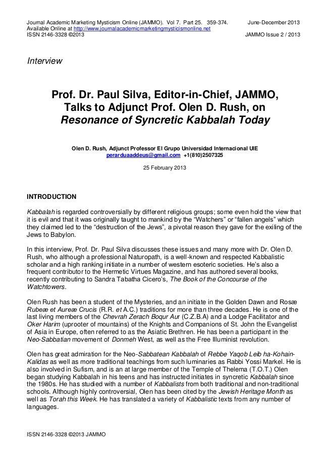 Prof. Dr. Paul Silva, Editor-in-Chief, JAMMO, Talks to Adjunct Prof. Olen D. Rush, on Resonance of Syncretic Kabbalah Today