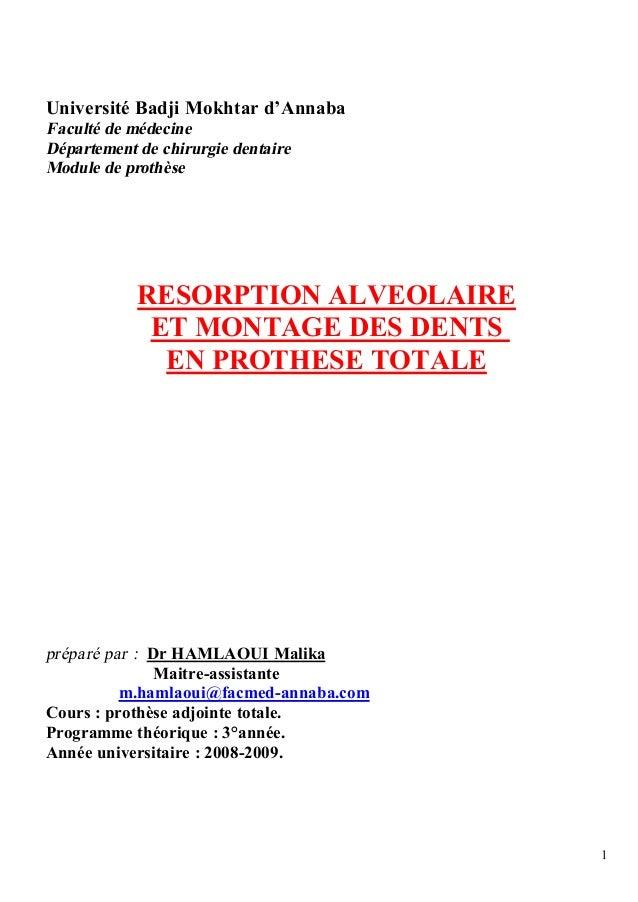 Université Badji Mokhtar d'AnnabaFaculté de médecineDépartement de chirurgie dentaireModule de prothèse            RESORPT...
