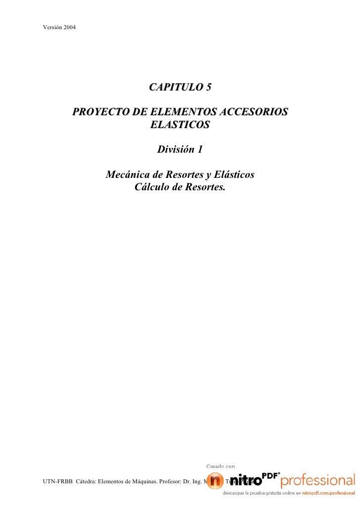 Versión 2004                                       CAPITULO 5          PROYECTO DE ELEMENTOS ACCESORIOS                   ...