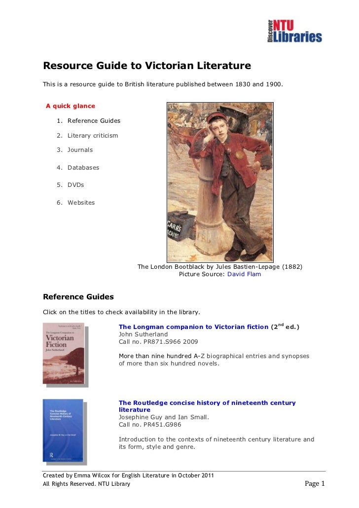Resource Guide to Victorian LiteratureThis is a resource guide to British literature published between 1830 and 1900. A qu...