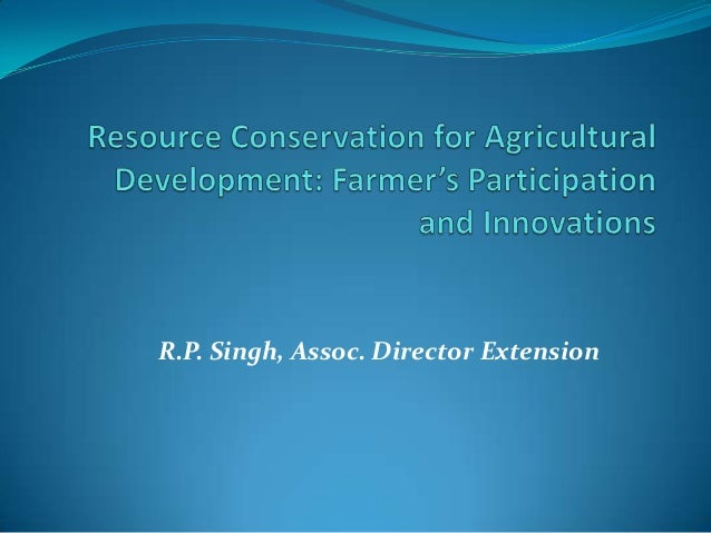 R.P. Singh, Assoc. Director Extension