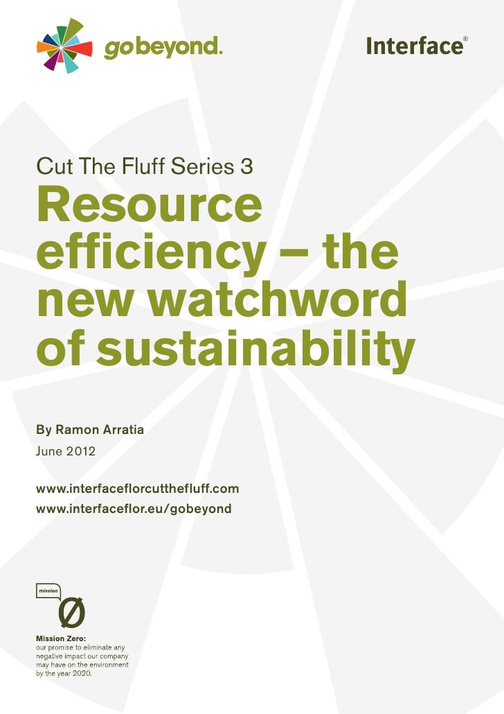 Resource Efficiency - The new watchword of sustainability