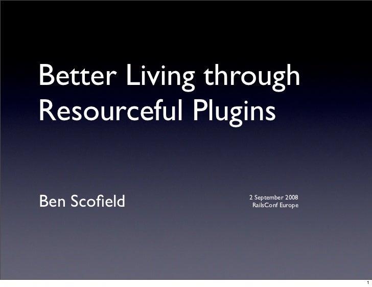 Resourceful Plugins