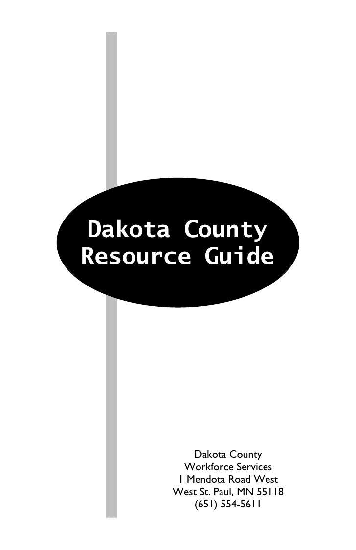 Dakota County Resource Guide               Dakota County         Workforce Services        1 Mendota Road West       West ...