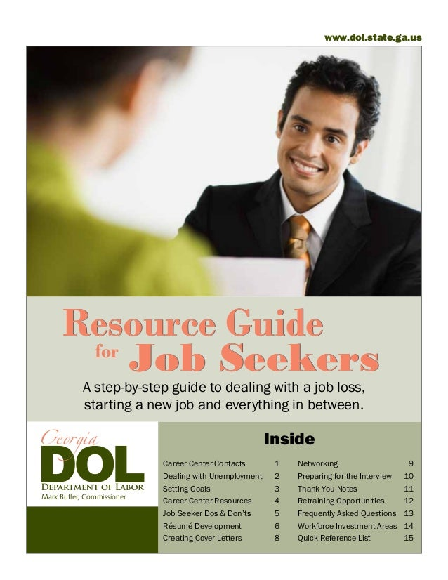 www.dol.state.ga.us      Resource Guide       for           Job Seekers            A step-by-step guide to dealing with a ...