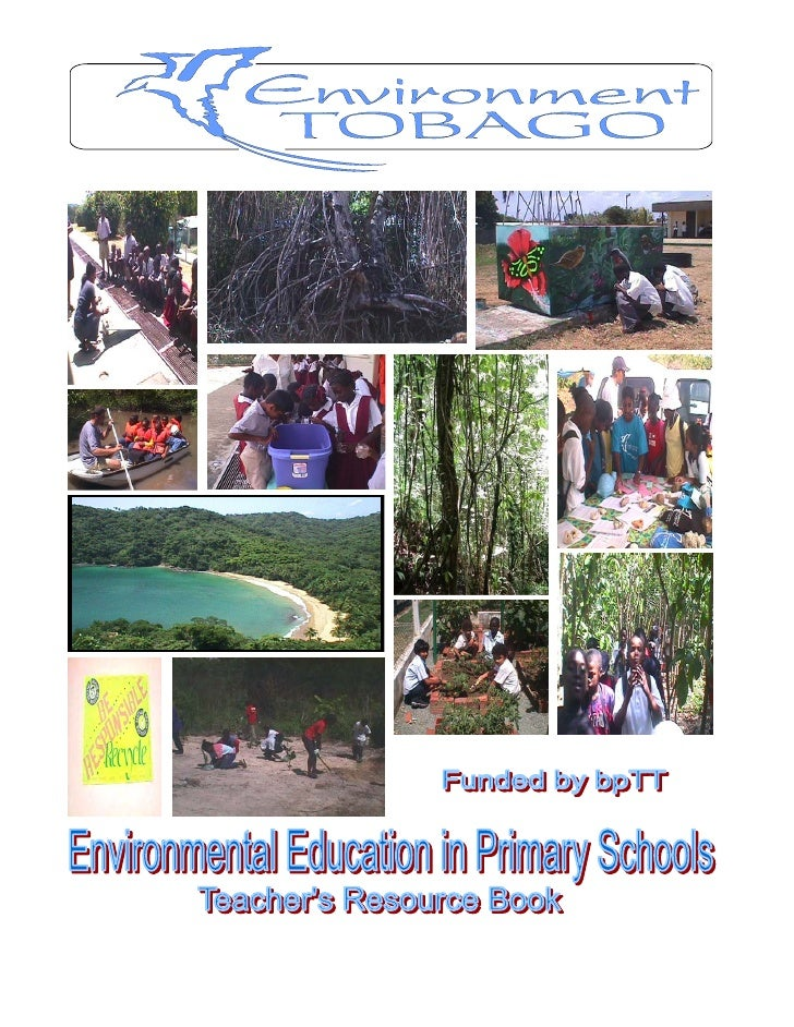 An information and resource book on Tobago's      environment for teachers and other educators   Principle Authors        ...