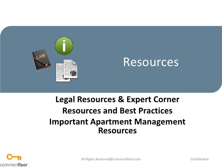 Resources<br />Legal Resources & Expert Corner<br />Resources and Best Practices<br />Important Apartment Management Resou...