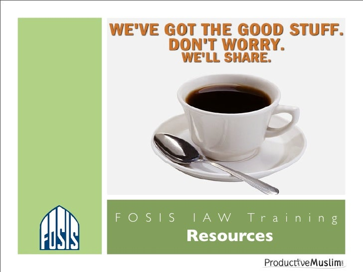 FOSIS   IAW   Training         Resources