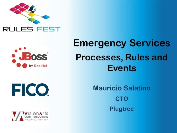 Emergency Services - Process+Rules+Events Rules Fest 2011