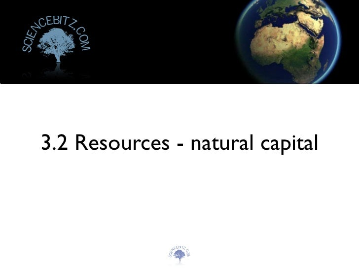 Resources   natural capital