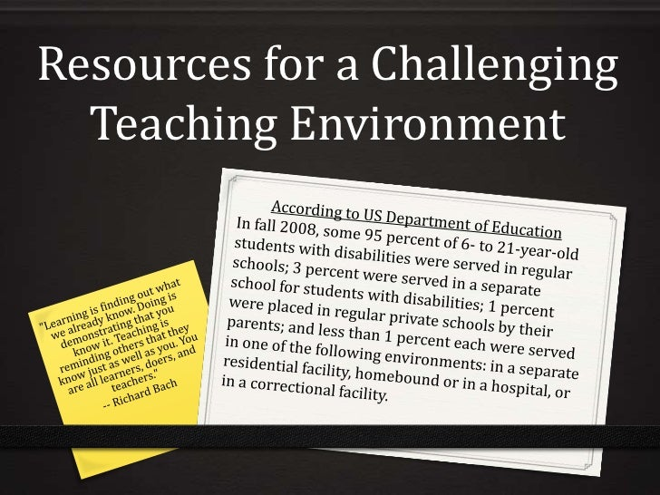 Resources for a Challenging  Teaching Environment
