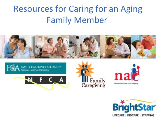 Resources for Caring for an Aging       Family Member