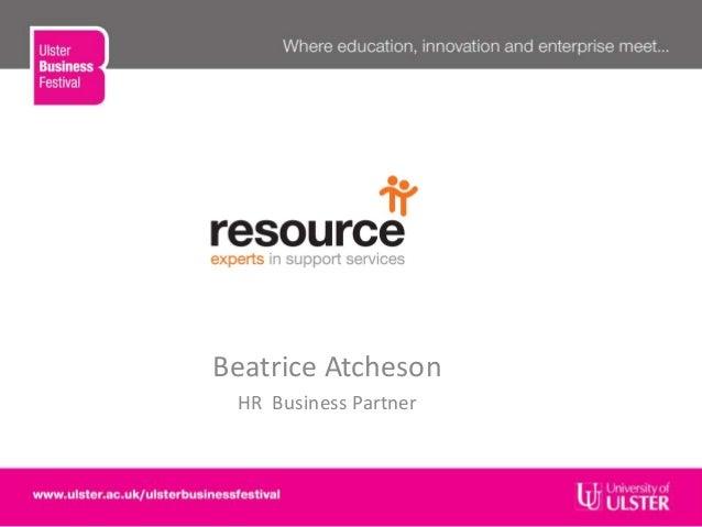 Resource & Ulster Business School (Beatrice Atcheson HR Business Partner Resource)