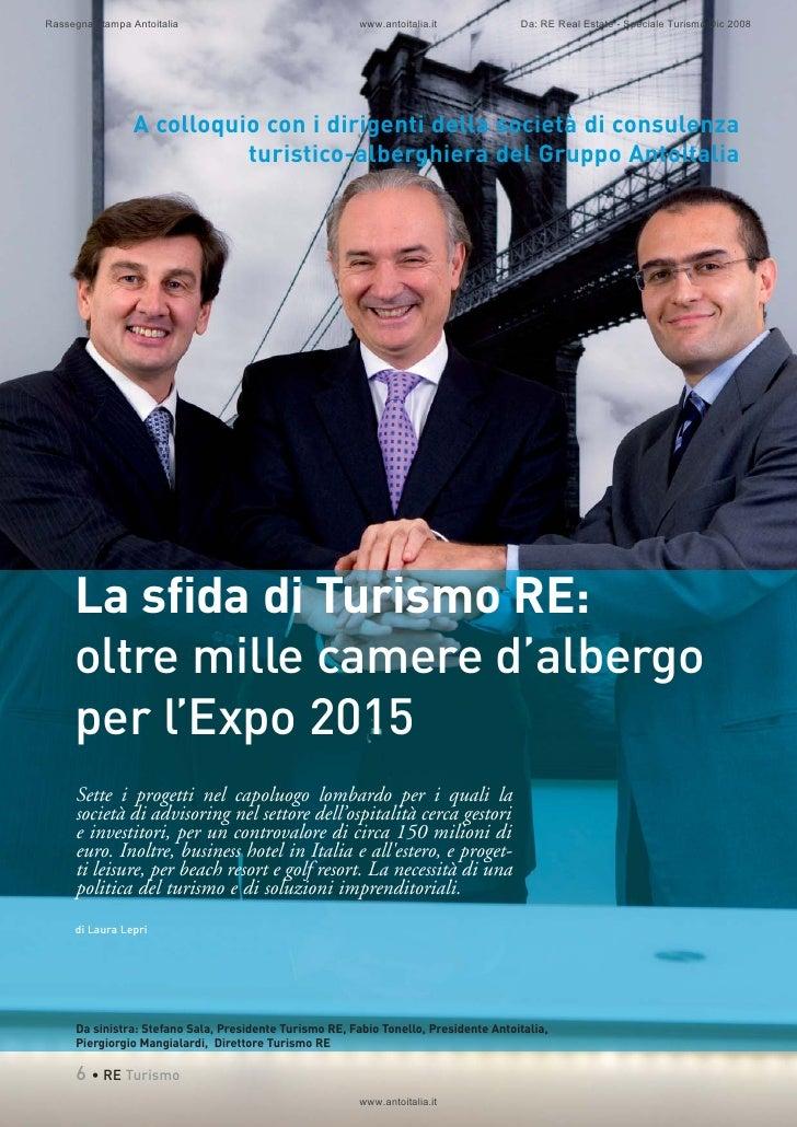 Rassegna stampa Antoitalia                               www.antoitalia.it             Da: RE Real Estate - Speciale Turis...
