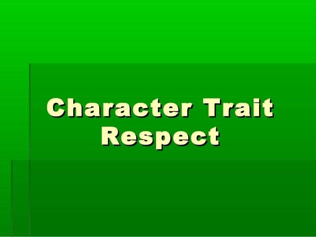 Character Trait   Respect