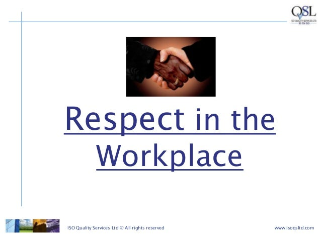 respect in the workplace Do you work in a respectful environment here are six transformational benefits  of respect in the workplace, plus tips on supporting it in your.