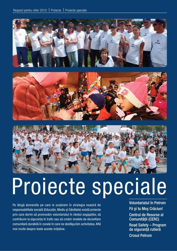 Respect pentru viitor 2010 - Proiecte Speciale