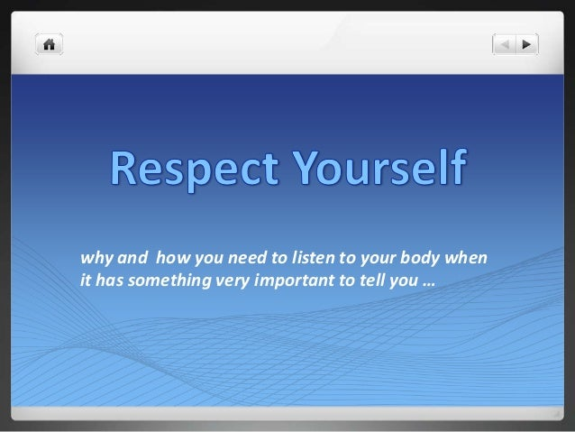 why and how you need to listen to your body when it has something very important to tell you …