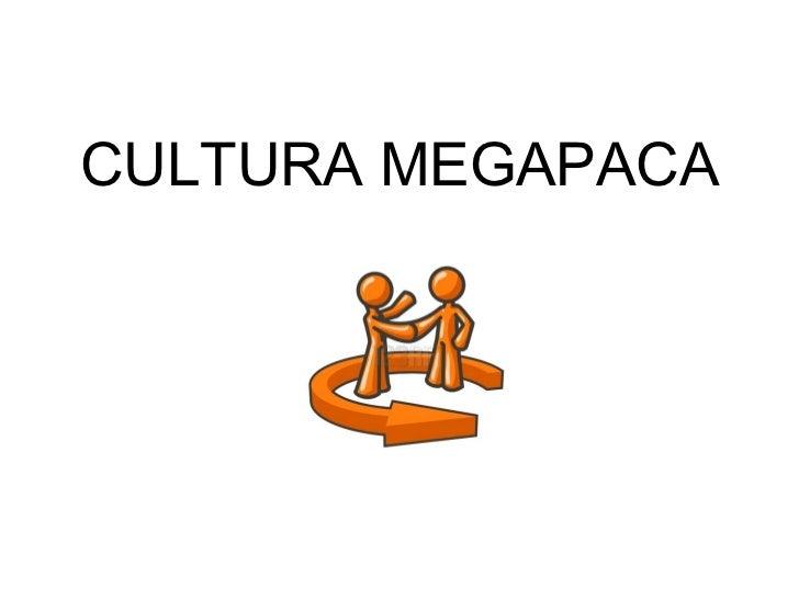 CULTURA MEGAPACA