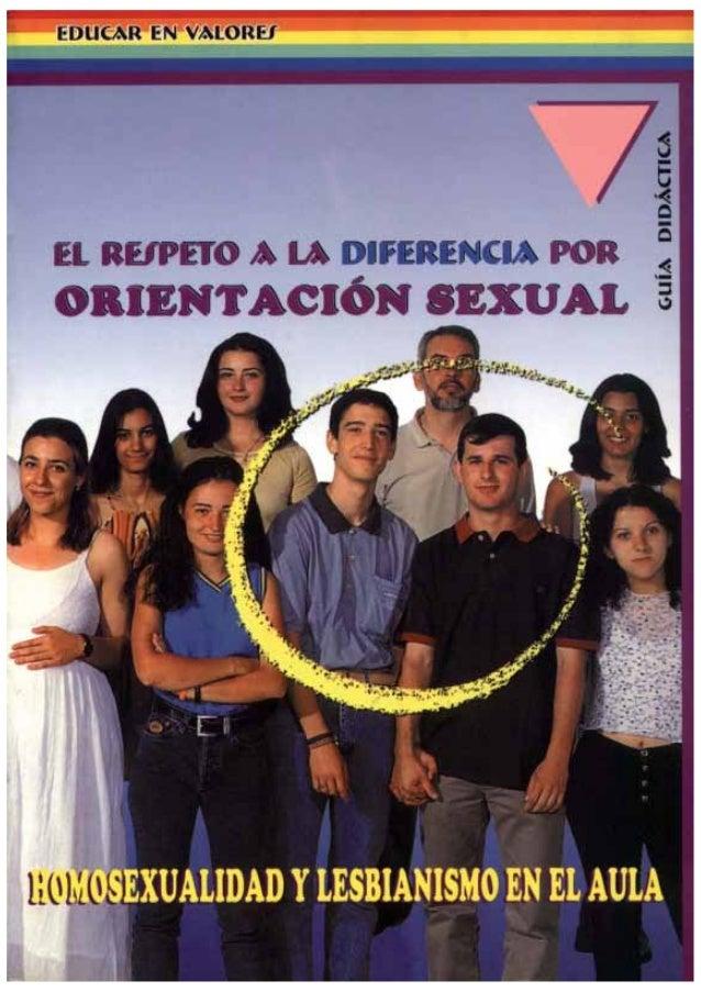 Educar en Valores - El respeto a la diferencia por Orientación Sexual - Homosexualidad y Lesbianismo en el aula