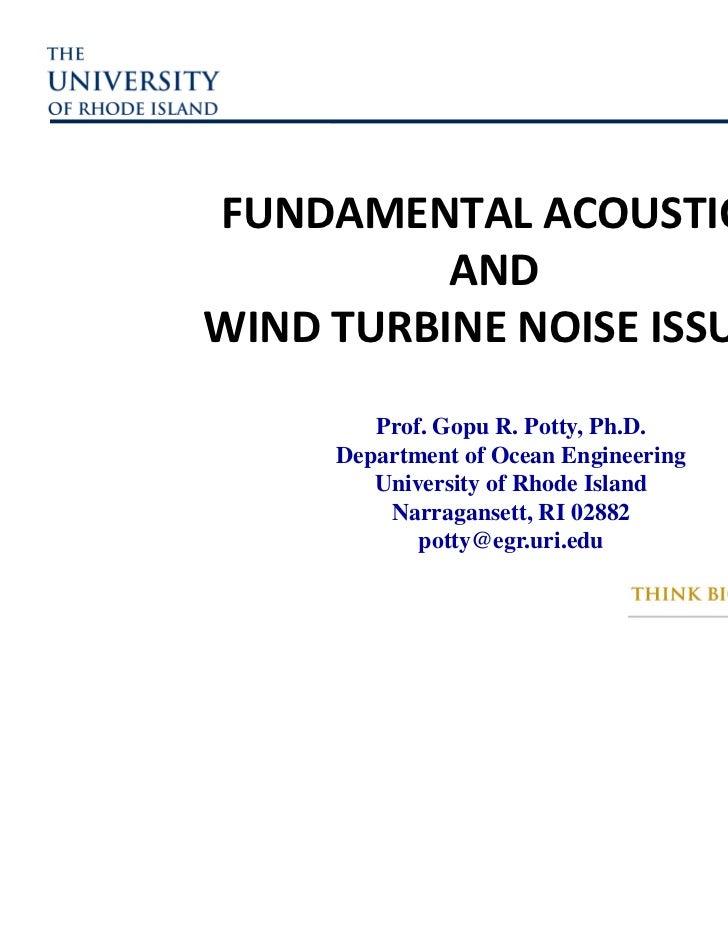 FUNDAMENTAL ACOUSTICS AND WIND TURBINE NOISE ISSUES