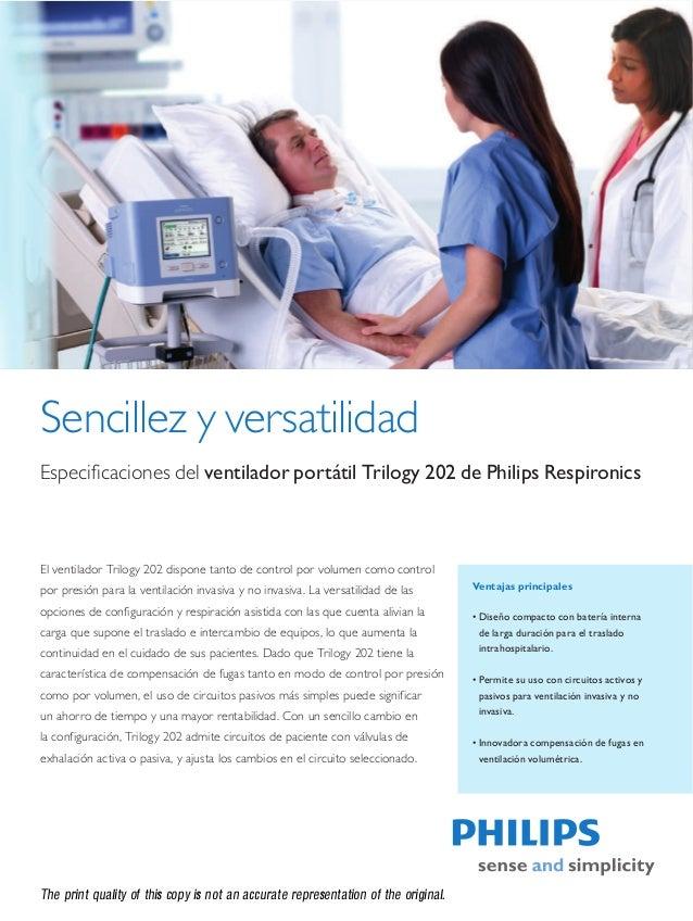 Sencillez y versatilidad  Especificaciones del ventilador portátil Trilogy 202 de Philips Respironics  Ventajas principale...