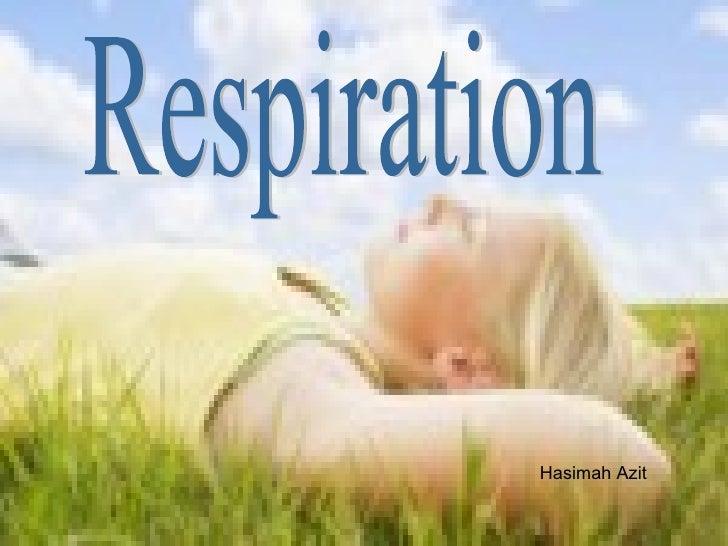 Respiration Hasimah Azit