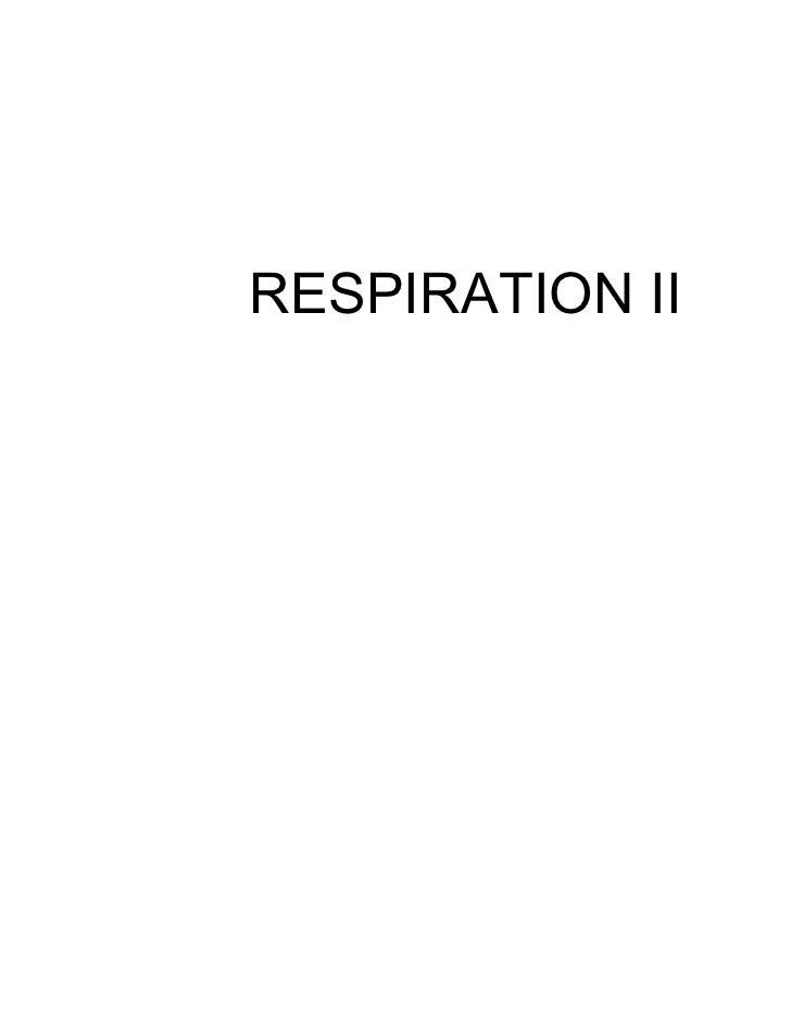 RESPIRATION II