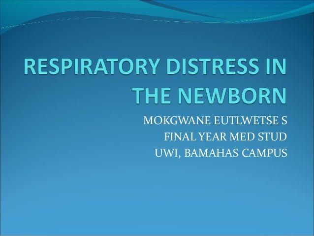 Respiratory Distress In The Newborn