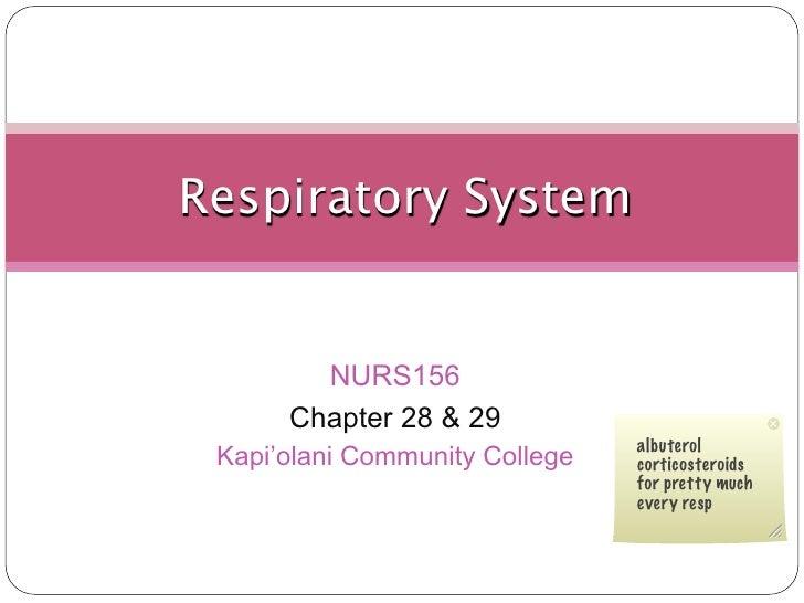 Respiratory System           NURS156       Chapter 28 & 29                                 albuterol  Kapi'olani Community...