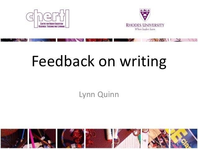 Feedback on writing      Lynn Quinn