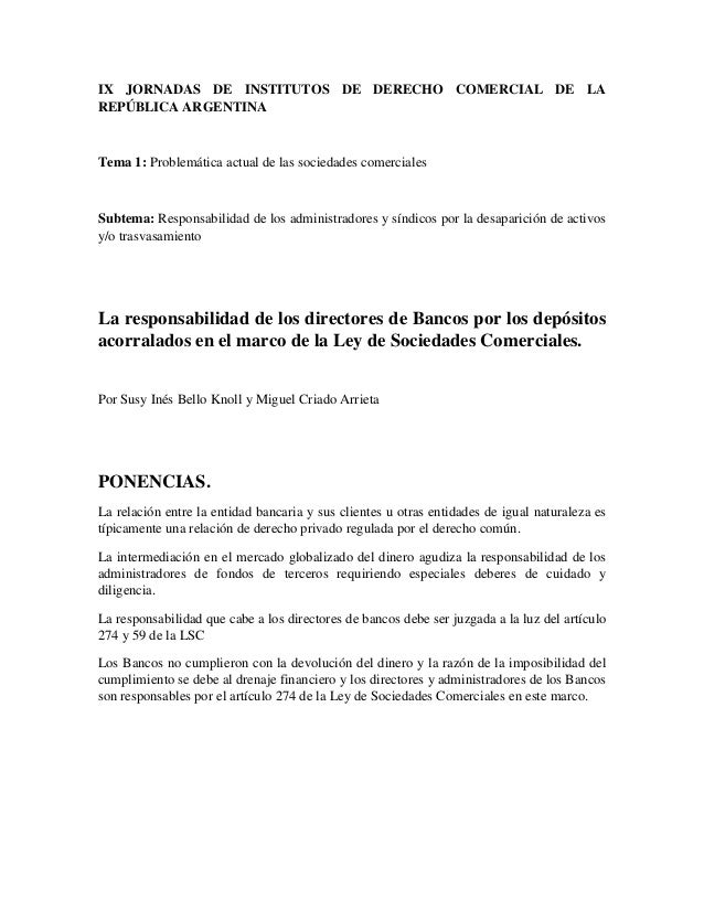 IX JORNADAS DE INSTITUTOS DE DERECHO COMERCIAL DE LAREPÚBLICA ARGENTINATema 1: Problemática actual de las sociedades comer...