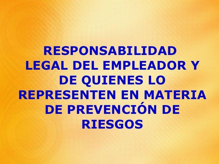 Responsabilidad Legal El Empleador