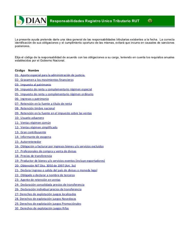 Responsabilidades Registro Unico Tributario RUTLa presente ayuda pretende darle una idea general de las responsabilidades ...