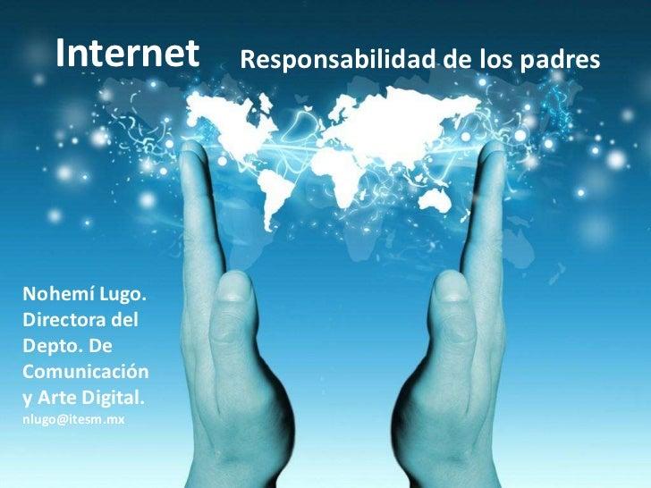 Responsabilidad de los padres ante el uso de internet
