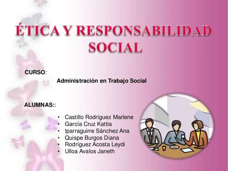 CURSO:            Administración en Trabajo SocialALUMNAS::            •   Castillo Rodríguez Marlene            •   Garcí...