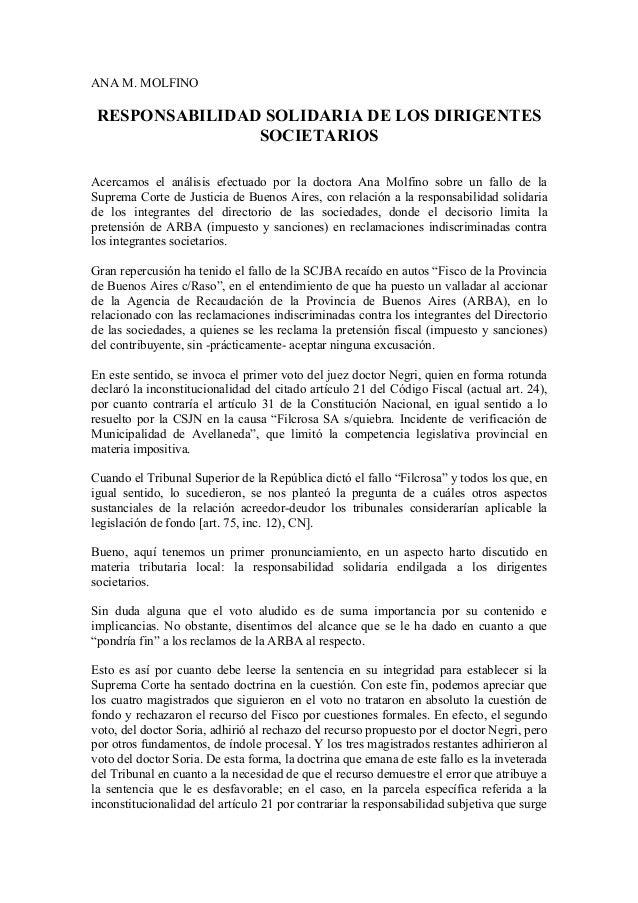 ANA M. MOLFINO  RESPONSABILIDAD SOLIDARIA DE LOS DIRIGENTES  SOCIETARIOS  Acercamos el análisis efectuado por la doctora A...