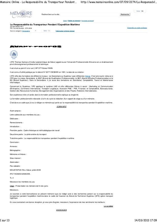 Rechercher sur le site: Recherche Home | Publier un mémoire | Une page au hasard La Responsabilite du Transporteur Pendant...