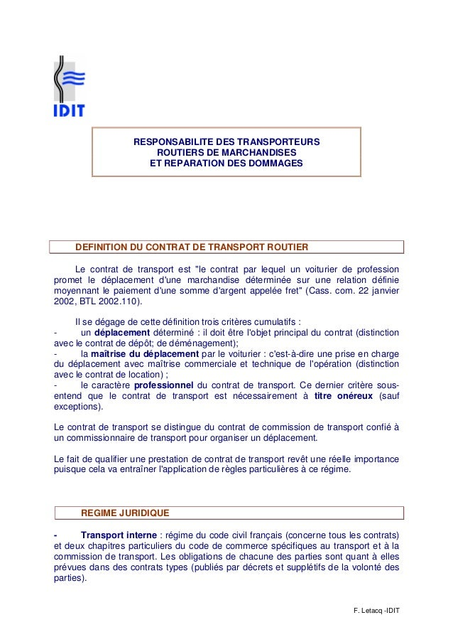 F. Letacq -IDIT RESPONSABILITE DES TRANSPORTEURS ROUTIERS DE MARCHANDISES ET REPARATION DES DOMMAGES DEFINITION DU CONTRAT...