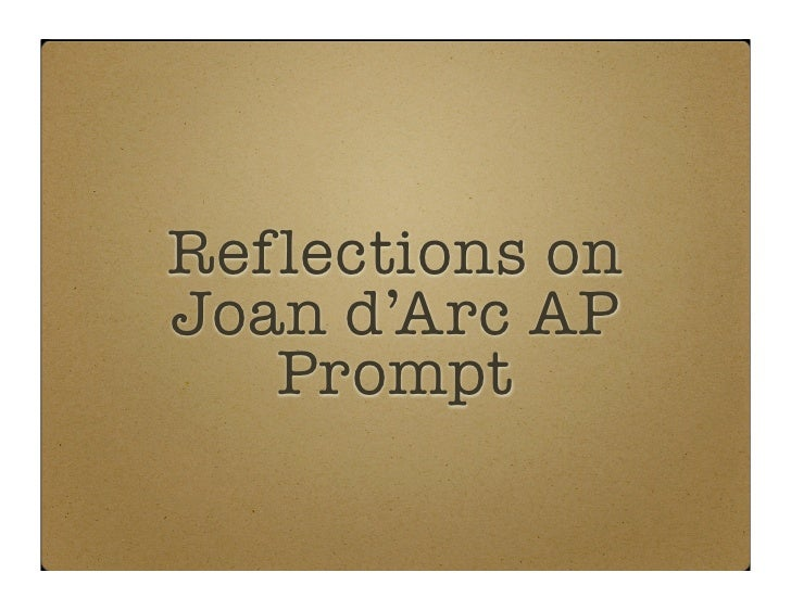 Reflections on Joan d'Arc AP    Prompt