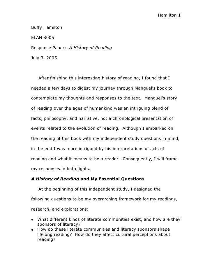 Hamilton 1   Buffy Hamilton  ELAN 8005  Response Paper: A History of Reading  July 3, 2005       After finishing this inte...