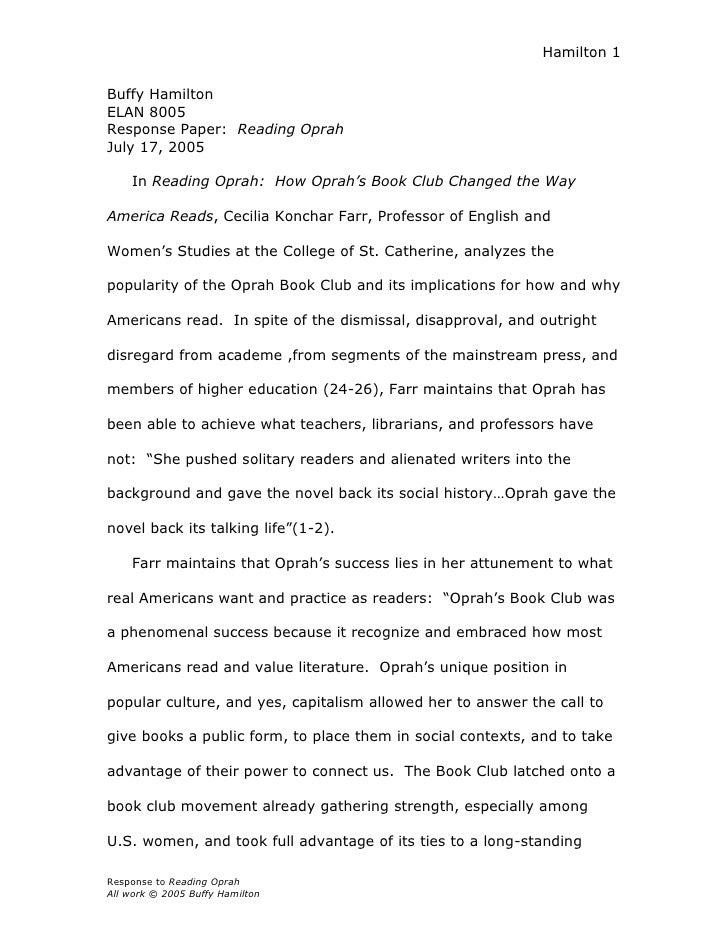 Hamilton 1   Buffy Hamilton ELAN 8005 Response Paper: Reading Oprah July 17, 2005      In Reading Oprah: How Oprah's Book ...
