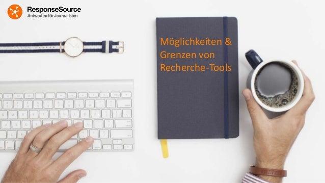 Möglichkeiten & Grenzen von Recherche-Tools