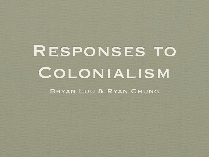 Response to colonialism