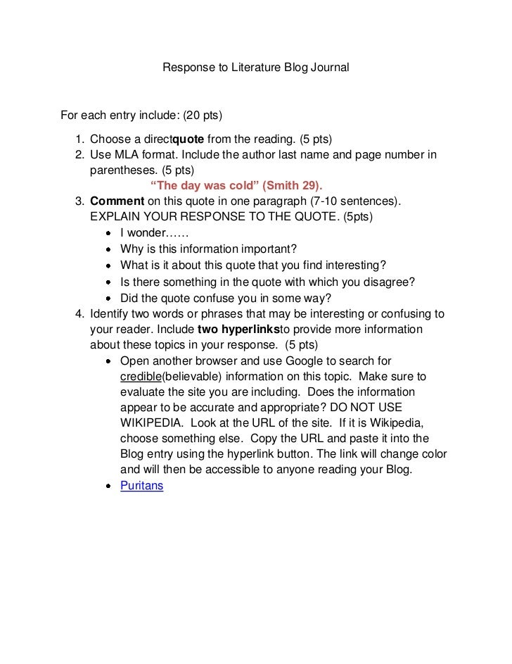 Response to Literature Blog Journal<br />For each entry include: (20 pts)<br /><ul><li>Choose a direct quote from the read...